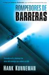 Rompedores de barreras: Encienda su fe y destruya las obras del enemigo que rodean su vida