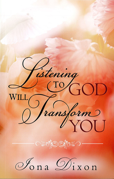 Listening to God Will Transform You