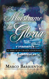 Muéstrame tu Gloria - Pocket Book: El deseo de un corazón apasionado