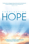 Everlasting Hope: Inspirational Messages that Encourage, Motivate, and Heal in Any Situation