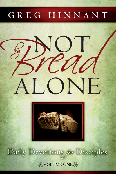 Not By Bread Alone: Daily Devotions for Disciples
