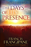 The Days of His Presence: Experiencing the Fullness of Christ as We Enter the Fullness of Time