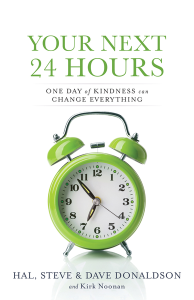 Your Next 24 Hours: One Day of Kindness Can Change Everything