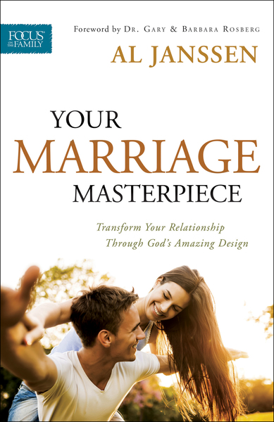 Your Marriage Masterpiece: Transform Your Relationship Through God