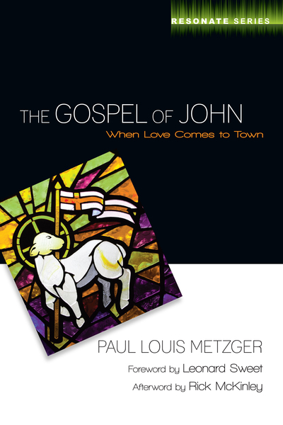 The Gospel of John When Love Comes to Town