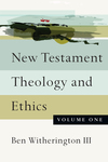 New Testament Theology and Ethics