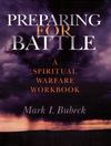 Preparing for Battle: A Spiritual Warfare Workbook