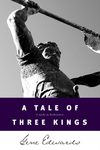 Tale of Three Kings