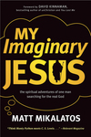 My Imaginary Jesus