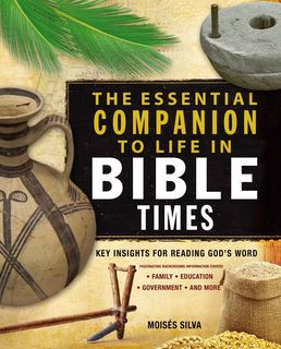 Essential Companion to Life in Bible Times