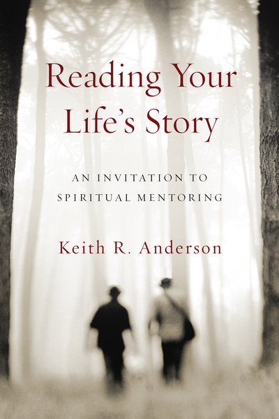 Reading Your Life's Story: An Invitation to Spiritual Mentoring