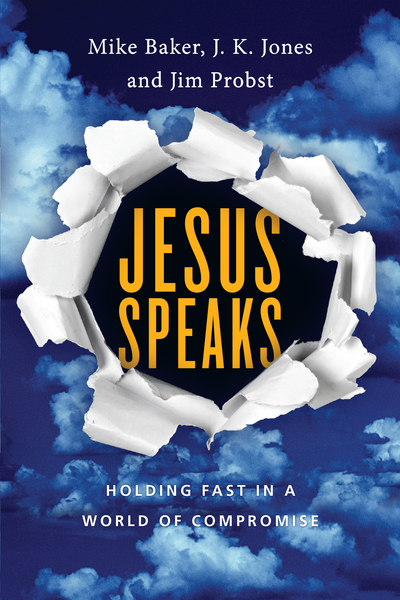 Jesus Speaks: Holding Fast in a World of Compromise