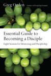Essential Guide to Becoming a Disciple: Eight Sessions for Mentoring and Discipleship