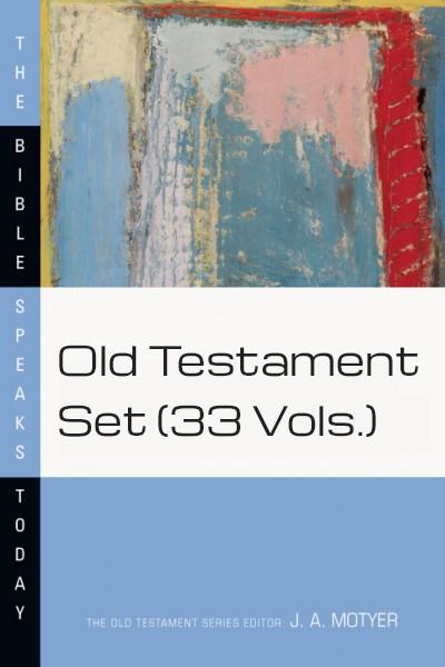Bible Speaks Today (BST): Old Testament Set (33 Vols.)