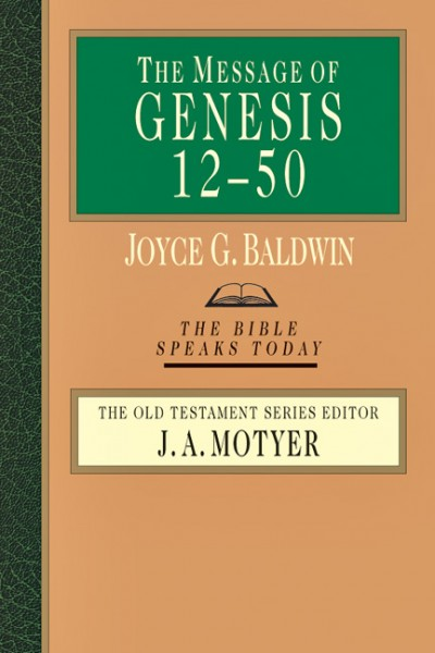 Genesis 12-50: Bible Speaks Today (BST)