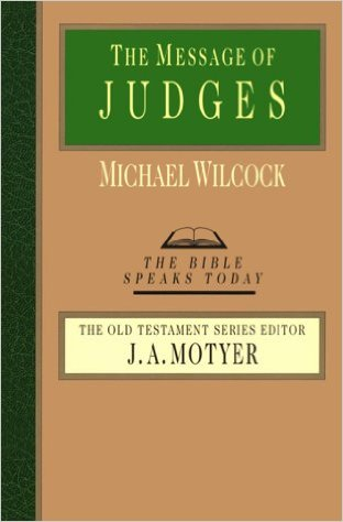 Bible Speaks Today, Old Testament (BST): The Message of Judges
