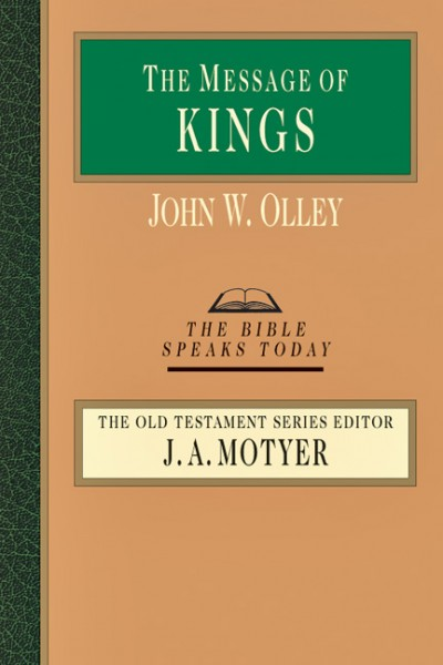 Bible Speaks Today, Old Testament (BST): The Message of Kings