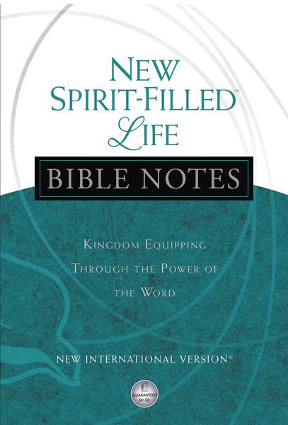 New Spirit-Filled Life Bible Notes