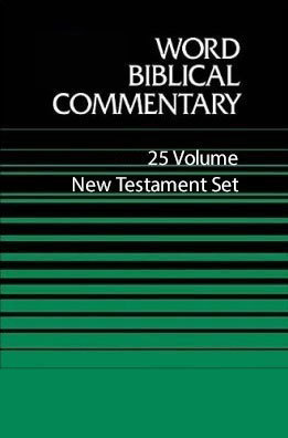 Word Biblical Commentary (WBC): New Testament Set (25 Vols.)