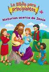 Biblia para principiantes - Historias acerca de Jesús