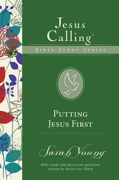 Putting Jesus First