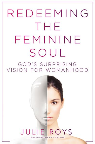 Redeeming the Feminine Soul