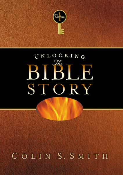 Unlocking the Bible Story: Old Testament Volume 1