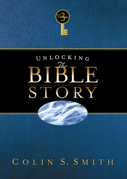 Unlocking the Bible Story: New Testament Volume 3