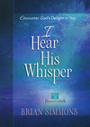 I Hear His Whisper Volume 2 (52 Devotions)