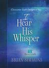 I Hear His Whisper Volume 2 (52 Devotions)