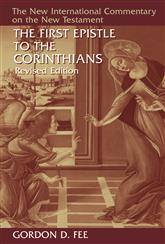 New International Commentary on the New Testament (NICNT): The First Epistle to the Corinthians, Revised