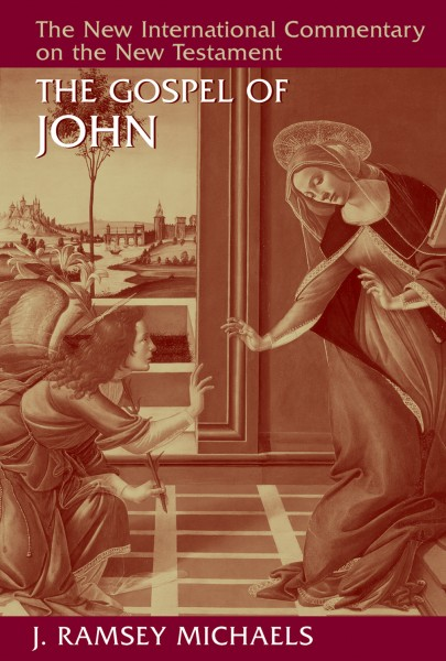 New International Commentary on the New Testament (NICNT): The Gospel of John (Michaels)