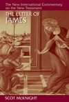 New International Commentary on the New Testament (NICNT): The Letter of James