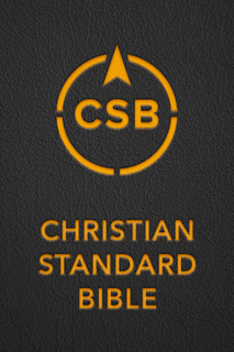 Christian Standard Bible (CSB)