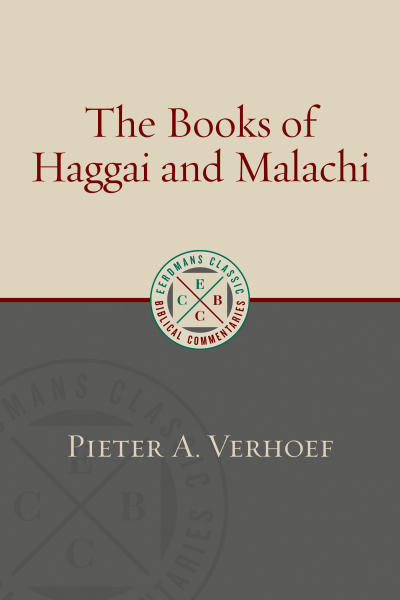 The Books of Haggai and Malachi