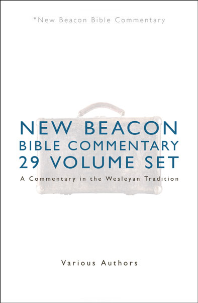 New Beacon Bible Commentary (NBBC) Old and New Testament Set (29 Vols.)