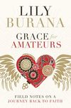 Grace for Amateurs