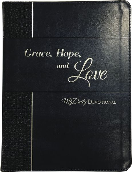 Grace, Hope, and Love