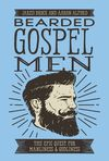 Bearded Gospel Men