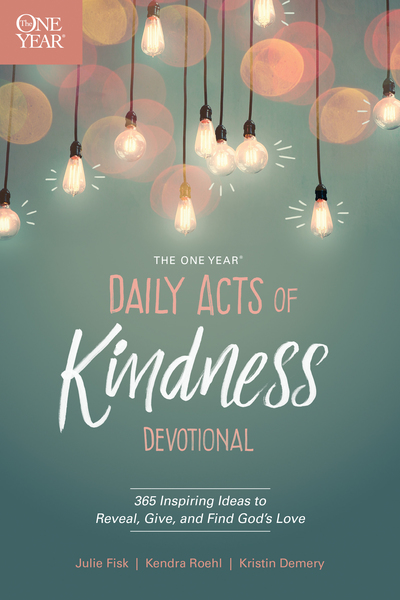 One Year Daily Acts of Kindness Devotional