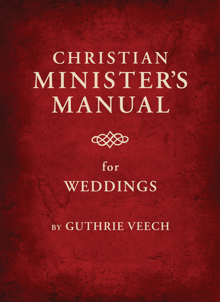 Christian Minister's Manual for Weddings