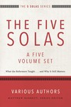 Five Solas Series (5 Vols.)