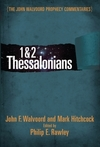 1 & 2 Thessalonians (The John Walvoord Prophecy Commentaries)