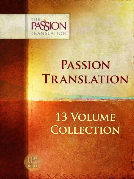 Passion Translation Collection (13 Vols.)