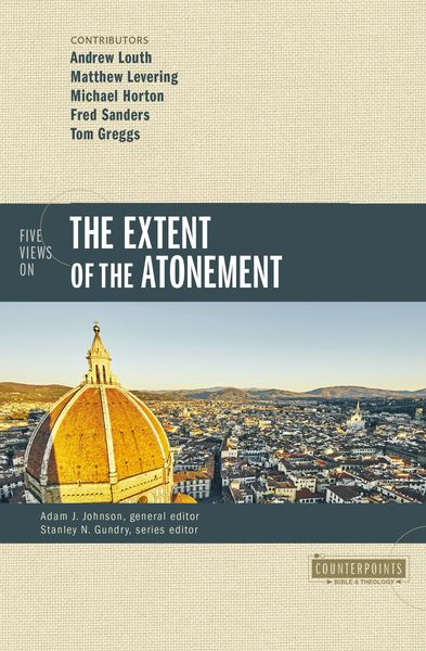Counterpoints: Five Views on the Extent of the Atonement