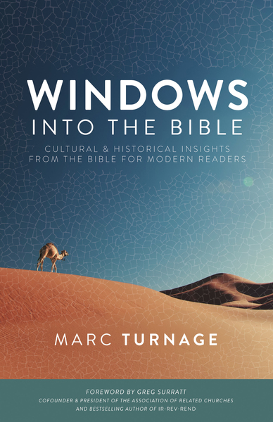 Windows into the Bible Cultural and Historical Insights from the Bible for Modern Readers