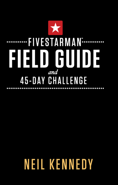 FiveStarMan Field Guide and 45-Day Challenge