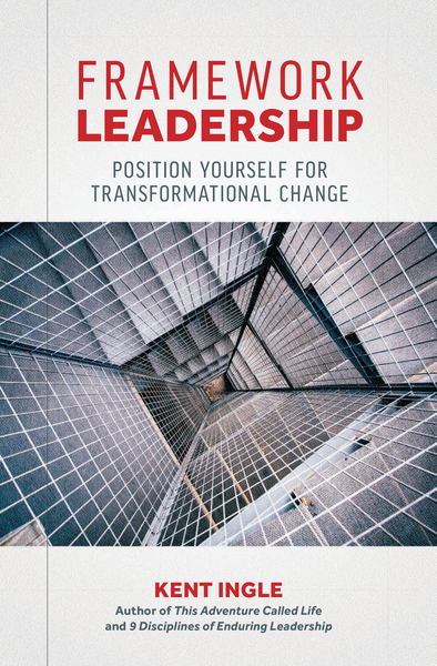 Framework Leadership: Position Yourself for Transformational Change