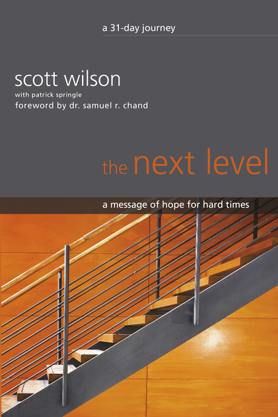 The Next Level: A Message of Hope for Hard Times