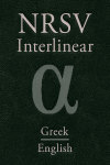 NRSV Greek-English Interlinear New Testament